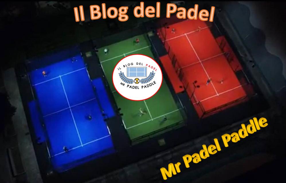 Il Blog di Mr Padel Paddle