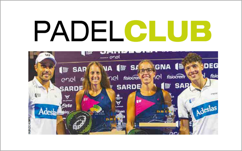Padel Club – Speciale World Padel Tour