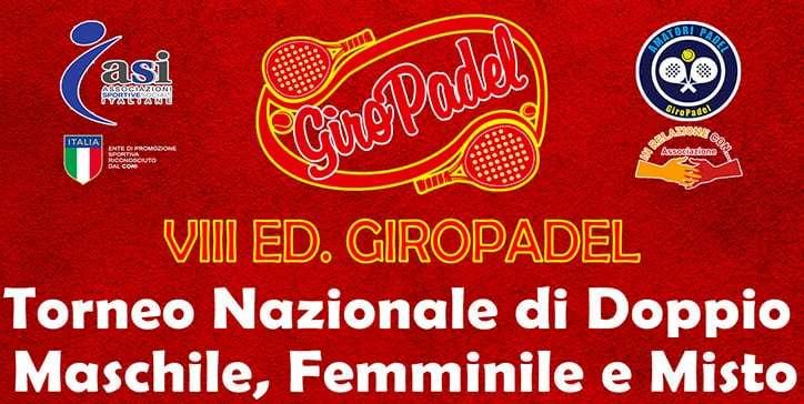 Padel Amatoriale: Aperte le iscrizioni per l'VIII Edizione di GiroPadel Italia