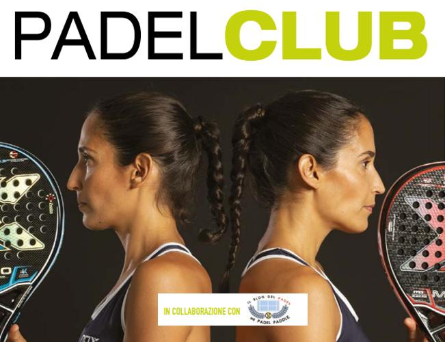 Le esclusive online di Padel Club di Novembre