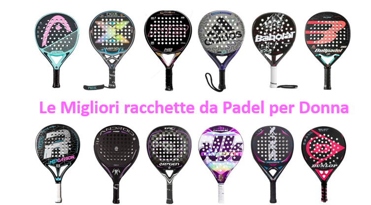 Le migliori racchette di Padel per donna