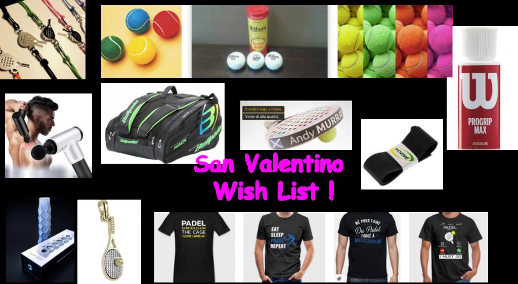 Padel Wish List per San Valentino
