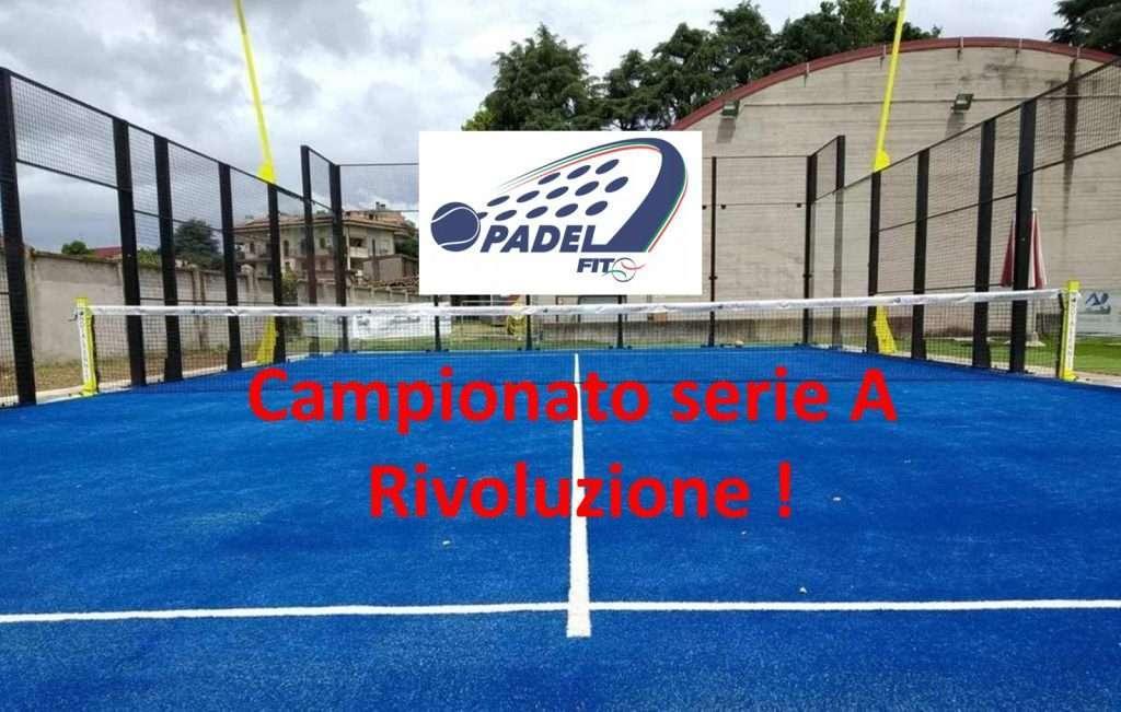 Rivoluzione Campionato serie A di Padel!